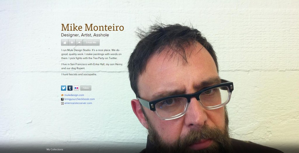 מייק מונטריו. כך הוא מגדיר את עצמו. Mike Monterio